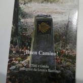 ¡Buen Camino! (di Donatella Tretjak e Guido Barella)